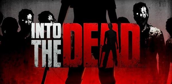Into The Dead скачать на компьютер